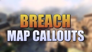 BLACK OPS 3: MAP CALLOUTS - BREACH
