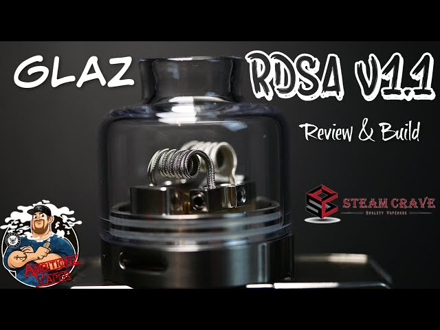 Glaz RDSA V1.1 30mm by Steam Crave Review & Build