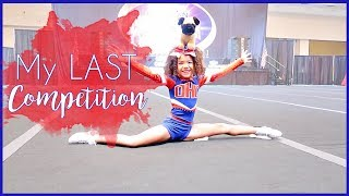 HER LAST ALL-STAR CHEER COMPETITION: CHEER VLOG 19