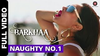 Naughty No.1 Full Video | Barkhaa | Sara Loren | Neha Kakkar  Amjad Khan | Amjad Nadeem