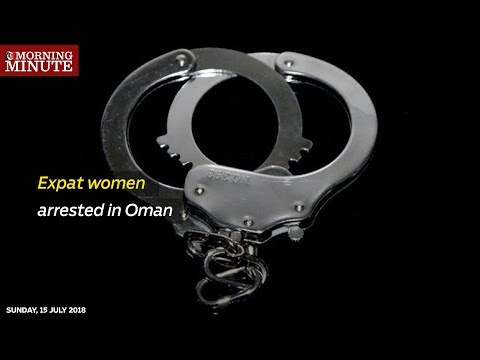 Expat women arrested in Oman