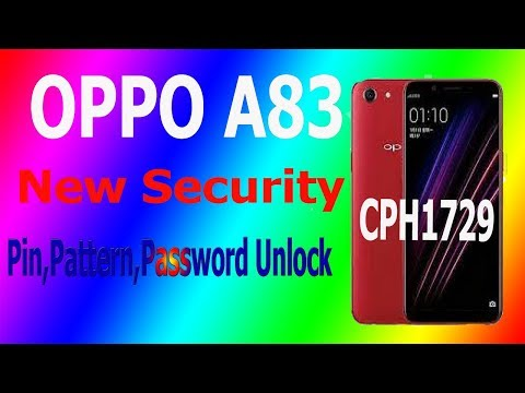 OPPO A83 FORGOT PASSWORD,PATTERN AND BYPASS FRP NEW SECURITY 2018
