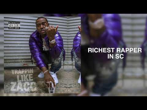 Blacc Zacc - Richest Rapper In SC [Trappin Like Zacc]