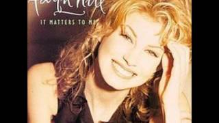 Faith Hill - It Matters to Me (Audio)