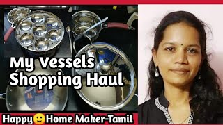 My Vessels Shopping Haul in Tamil| With An Easy Tip To Remove Stickers