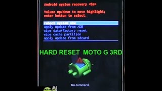 HARD RESET  MOTO G 3RD GENERATION