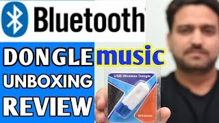USB BLUETOOTH DONGLE || BEST BLUETOOTH DONGLE || BLUETOOTH DONGLE FOR MUSIC UNBOXING AND REVIEW ||