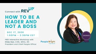 Connect with REVUP™: How to be a Leader and not a Boss Workshop Recording