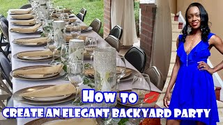 How To Create An Elegant Backyard Dinner Party | Clips From My Birthday At The End