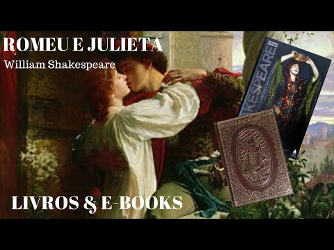 ROMEU E JULIETA -William Shakespeare