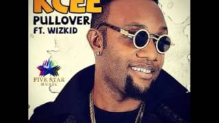 KCEE FT WIZKID   PULL OVER OFFICIAL FULL SONG