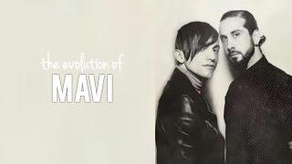 The Evolution of Mavi - Best Moments