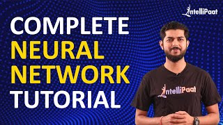 Neural Network Tutorial | What Is A Neural Network | Intellipaat