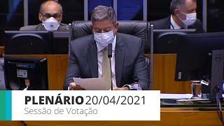 Plenário - Discussão e votação de propostas - 20/04/2021 15:00