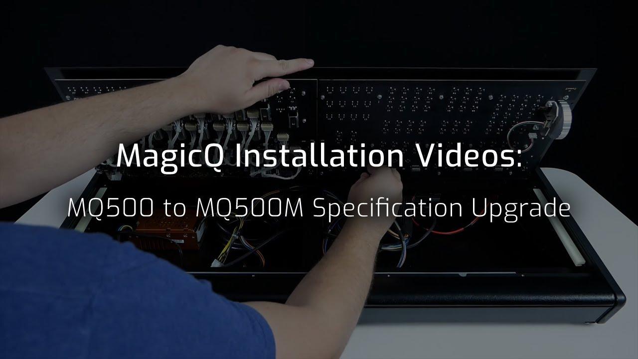 MQ500 to MQ500M Specification Console Upgrade