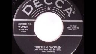 Bill Haley / 13 Women (only one man in town)