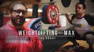 Weightlifting with Max | The Squat | JTSstrength.com