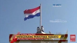 Mengenang Detik-detik Perobekan Bendera Belanda