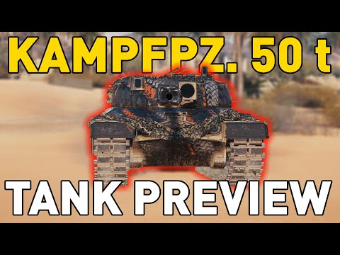Kampfpanzer 50 t - Tank Preview - World of Tanks