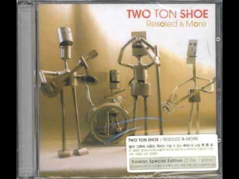 mp4 Medicine Lyrics Two Ton Shoe, download Medicine Lyrics Two Ton Shoe video klip Medicine Lyrics Two Ton Shoe