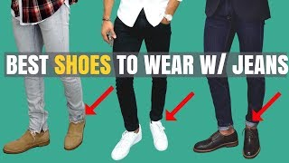 Top 9 Shoes To Wear With Jeans