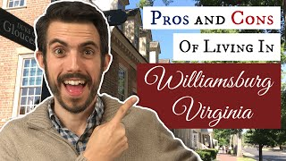 Pros and Cons of Living in Williamsburg VA