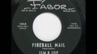Jim & Joe - Fireball Mail - 1963 45rpm