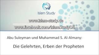 WER ist ein Gelehrter und wer nicht? Gemeinsamer Vortrag von Abi Suleyman und Muhammad S. Al-Almany