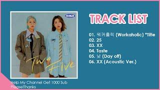 [FULL ALBUM] BOL4 (볼빨간사춘기) - TWO FIVE