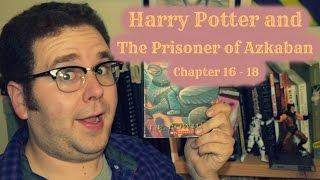 Harry Potter & The Prisoner of Azkaban Chapter 16 - 18