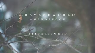Bitter/Sweet (Official Lyric Video) - Amanda Cook | Brave New World