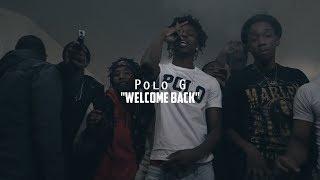 Polo G - Welcome Back | @shotbytimo