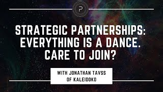 Strategic Partnerships with Jonathan Tavss
