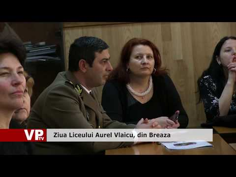 Ziua Liceului Aurel Vlaicu, din Breaza