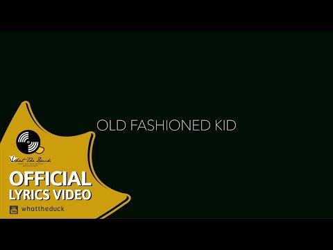"Lyrics""ไม่เคย (Mai Koey)"" by Old Fashioned Kid"