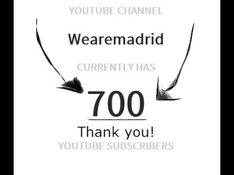 THANK YOU SO MUCH! 700 Subscribers special. 150th Video Special~ Wearemadrid