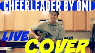Cheerleader By Omi Live Cover By Alex Aiono Chords