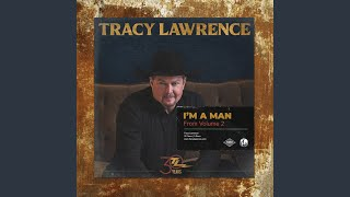Tracy Lawrence I'm A Man