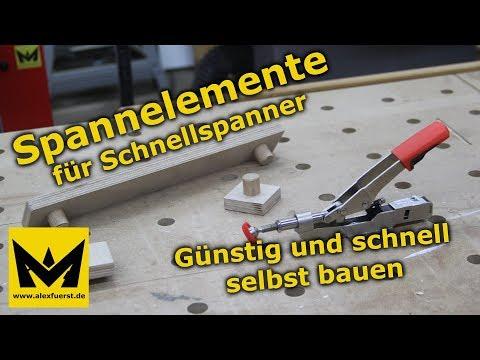 Spannelemente für Schnellspanner - Günstig und schnell selbst bauen - DIY