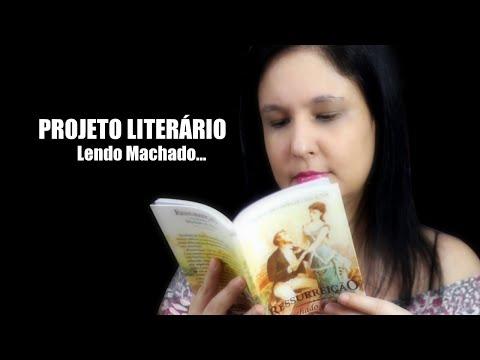 Ressurreição do autor Machado de Assis - Projeto Literário 2021