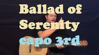 Ballad of Serenity (Firefly TV Theme) Easy Guitar Strum How to Play Tutorial - Capo 3rd