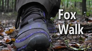 Fox Walk   How To Walk Silently Through The Woods