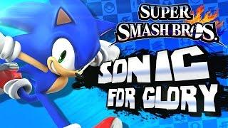Super Smash Bros 3DS - (1080p) For Glory #3 - Sonic The Hedgehog