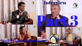 Interview With Eritrean Artist Laine Ghebretnsae - Part 3 / Official Video Ararat Entertainment /