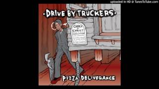 Drive-By Truckers  -  Love Like This