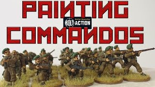 Painting British Bolt Action Commandos