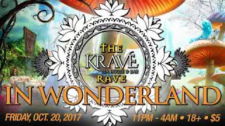 Krave Rave In Wonderland 10.20.2017! #Rave #EDM #Party #Kava #Kratom #MusicVideo