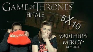 """Game OF Thrones 5x10 """"Mother's Mercy"""" Reaction"""