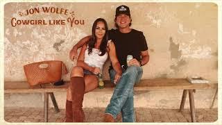 Jon Wolfe A Cowgirl Like You