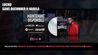 Locko - Sans Déconner feat Nabila